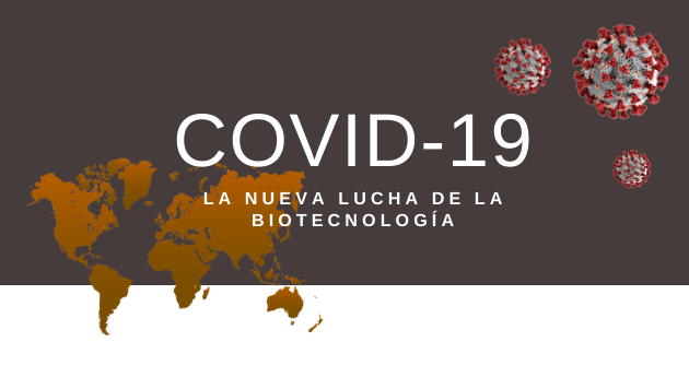 How biotechnology is contributing to the fight against COVID-19