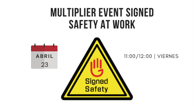 Multiplier Event SSaW - Signed Safety at Work